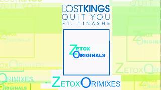 Zetoxoriginals - Lostkings Quit You
