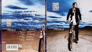 Eros Ramazzotti  Donde hay música (Full Album)