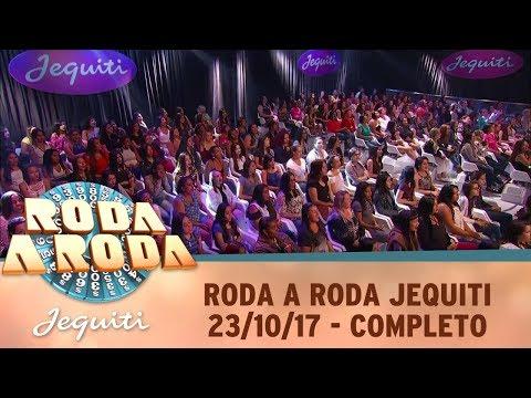Roda A Roda Jequiti (23/10/17) | Completo