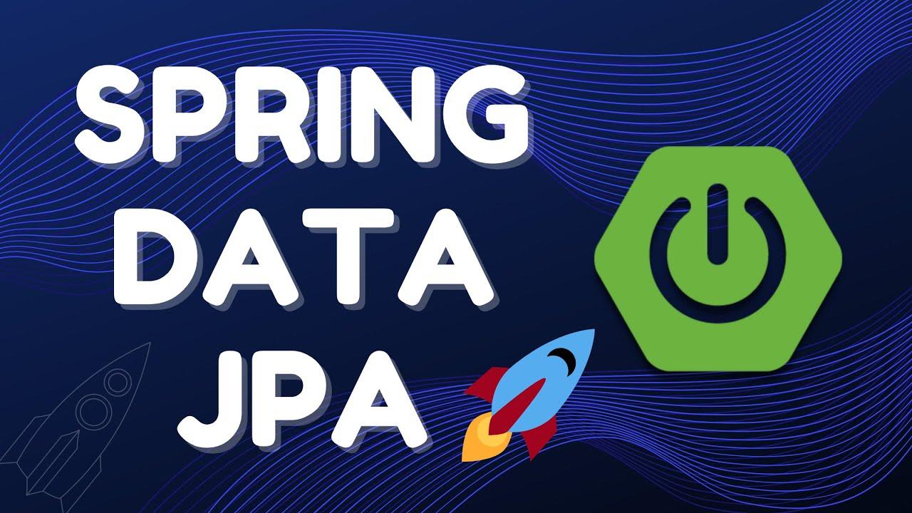 Spring Data JPA Tutorial | Full In-depth Course