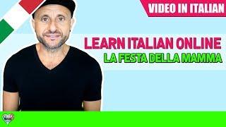 Practice Advanced Italian Comprehension - LA FESTA DELLA MAMMA: Learn Italian Online LIVE [IT]