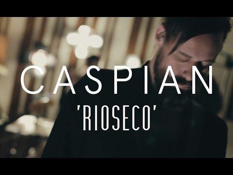Caspian - Ríoseco (Last.fm Lightship95 Series)