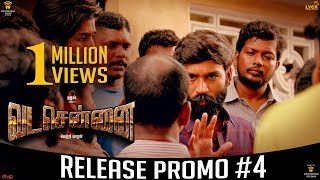 VADACHENNAI Release Promo 4 Movie Releasing on October 17th Dhanush Vetri Maaran