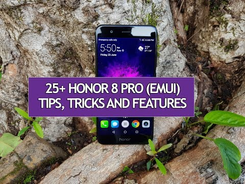 25+ Best Features of Honor 8 Pro - Tips, Tricks and Hidden Features
