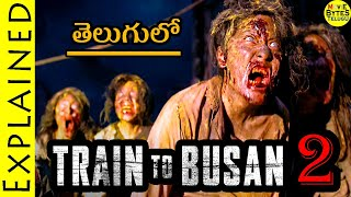 Train To Busan 2  Explained In Telugu    Peninsula 2020 Korean Movie     Movie Bytes Telugu