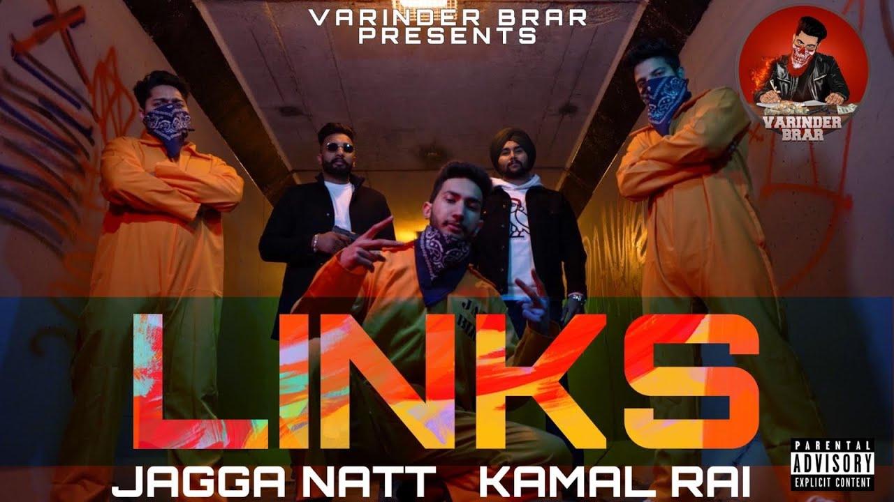 Links - Kamal Rai   Jagga Natt  Latest Punjabi Songs 2021   New Punjabi Songs 2021