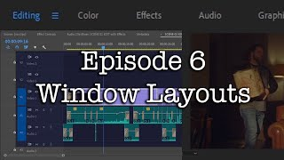 E6 - Windows Layouts - Adobe Premiere Pro CC 2020