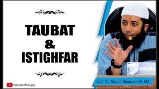 Gambar cover Cara Memahami antara Taubat dan Istighfar - Ustadz Dr. Khalid Basalamah, MA.