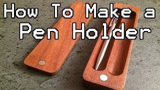 How to Make a Pen Holder/Box (DIY) with Magnets