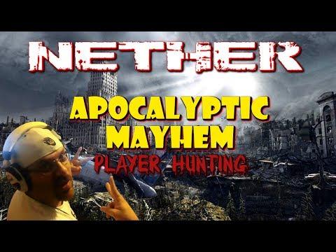"Nether : Apocalyptic Mayhem ""Player Hunting"" | STRG |"
