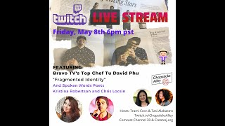 "Chopsticks Alley on Twitch TV - ""Fragmented Identity"" with Bravo's TV Top Chef Tu David Phu"