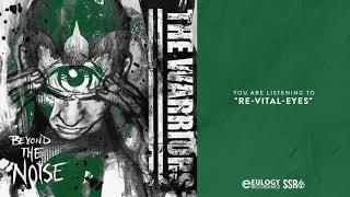 The Warriors - Re Vital Eyes