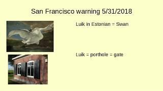 Another warning for San Francisco May 31 2018