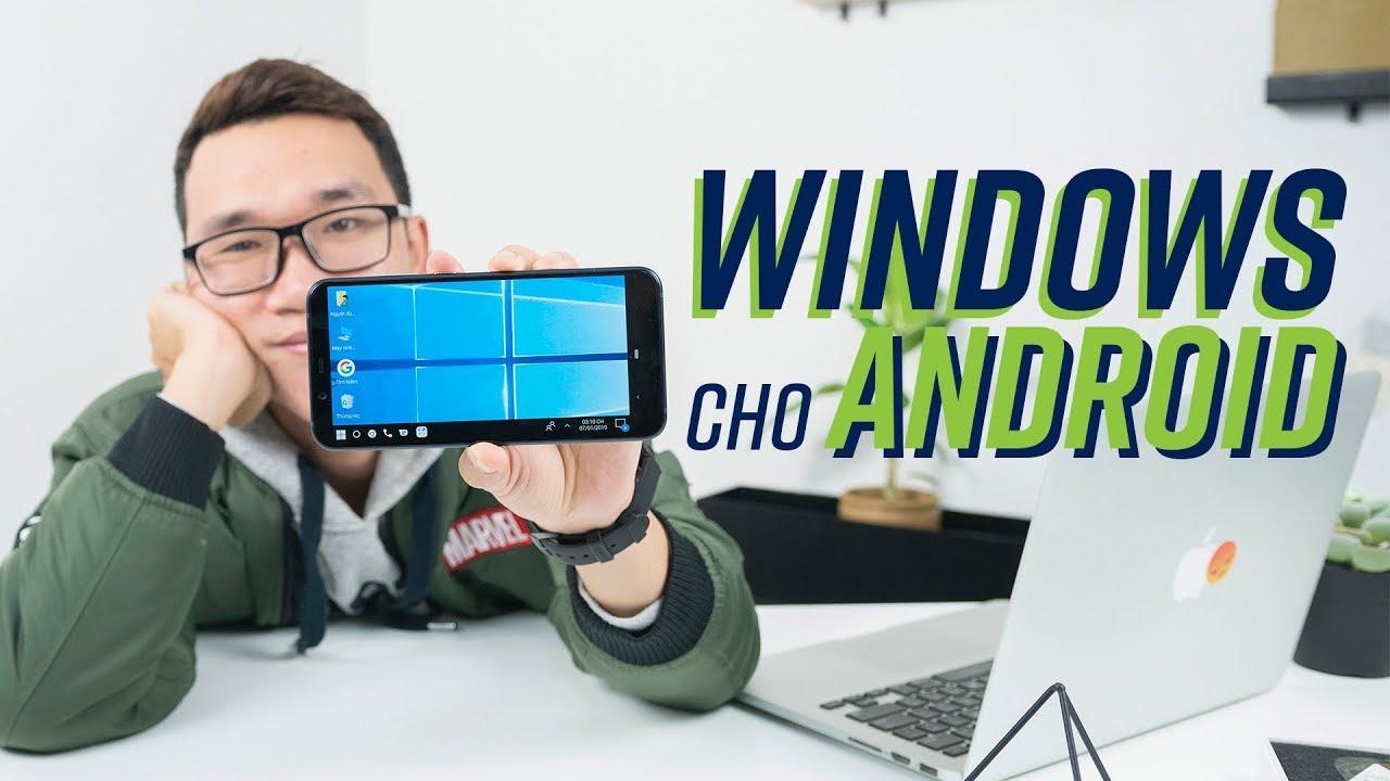 Windows 10 trên smartphone Android? Cú lừa