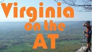 The Appalachian Trail 2015 (Part 3) Virginia