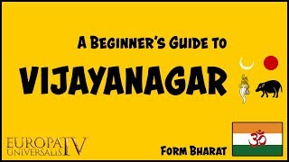 EU4 Beginner's Guide to Vijayanagar | Form Bharat | Achievements Tutorial