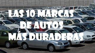 las 10 marcas de autos m s duraderas.