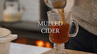 Mulled Cider Recipe  Simpler Living with John Whaite