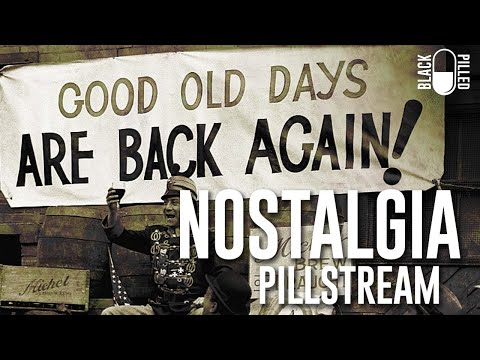 Pillstream: Nostalgia