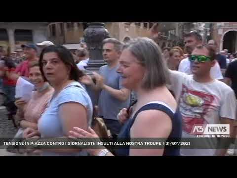 TENSIONE IN PIAZZA CONTRO I GIORNALISTI: INSULTI ALLA NOSTRA TROUPE    31/07/2021