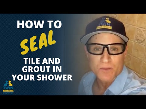 How To Seal Your Grout, Tile Floor And Shower