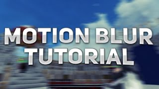 Minecraft - Motion Blur Tutorial (How to Get Smooth Gameplay)
