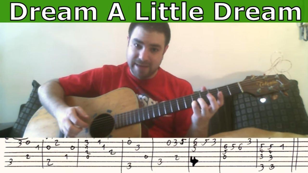 Tutorial: Dream A Little Dream - Fingerstyle Guitar w/ TAB - YouTube