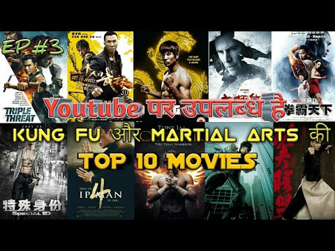 Download TOP 10 Kung-Fu & Martial Art's Action Movies On Youtube in हिन्दी