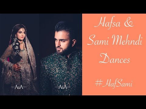 Hafsa & Sami Mehndi Dances (Groom's Side)