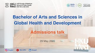 BASc(GHD) Admissions Talk on 29 May 2020 – HKU JUPAS Virtual Information Sessions
