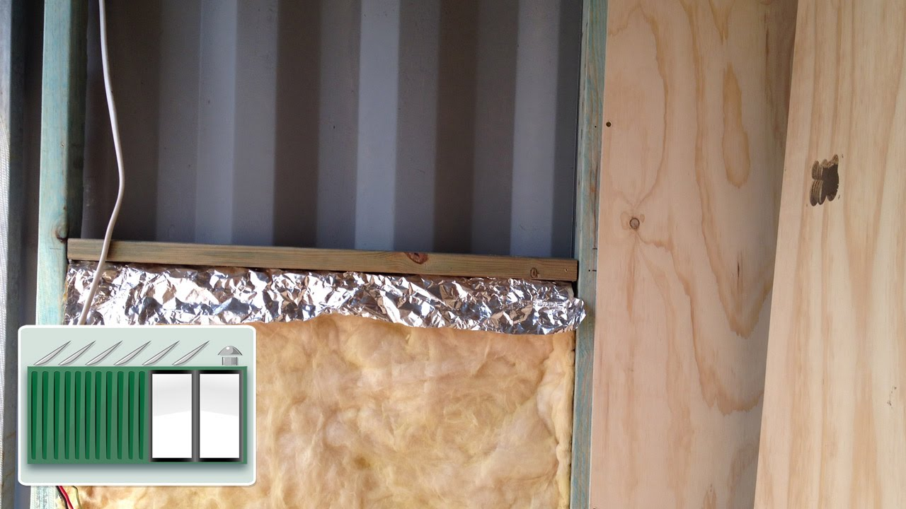 shipping container house - insulating the walls - youtube