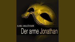 "Der arme Jonathan: Act I - "" Ja, die Franzi (Franzi) """