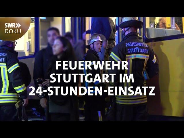 Feuerwehr Stuttgart - Lebensretter im 24-Stunden-Einsatz | SWR Doku