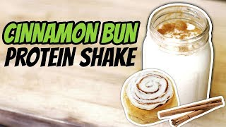 Healthy Nighttime Snack For Weight Loss (CINNAMON BUN PROTEIN SHAKE RECIPE)