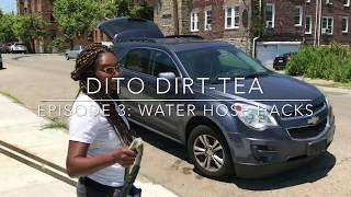 DITO DIRT-TEA Episode #3 Hose Protection Hack
