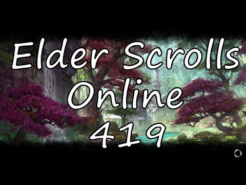 Let's Play Elder Scrolls Online S419 - You Scratch My Back, I Scratch Yours