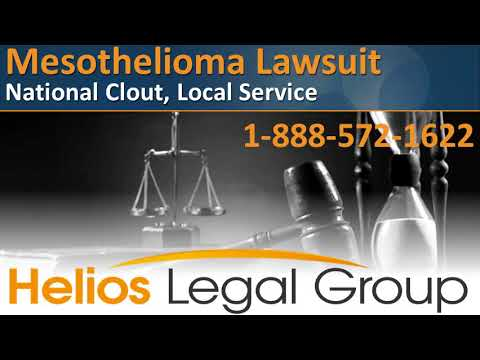 Mesothelioma Lawsuit - Helios Legal Group - Lawyers & Attorneys