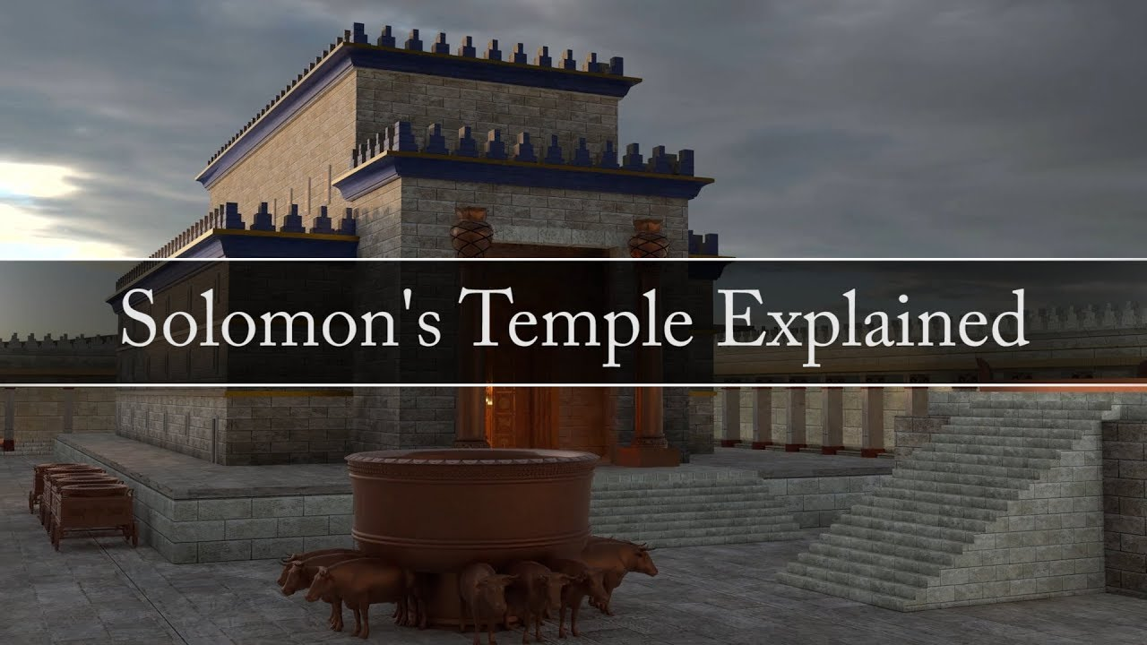 Solomon U0026 39 S Temple Explained