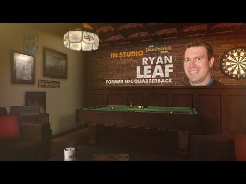 Ryan Leaf Talks Kyler Murray Manziel Big Ben & More wDan Patrick     32919