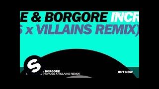 Carnage & Borgore - Incredible (Heroes x Villains Remix)