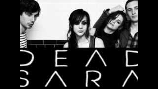 Dead Sara ~ Fish Out Of Water