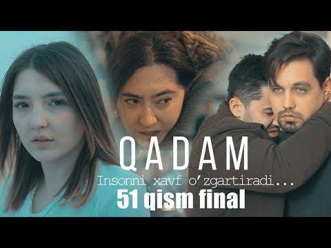 Qadam 51-qism (FINAL)