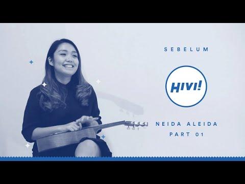 SEBELUM HIVI! | Neida Tentang Masa Kecil dan Pengalaman Bernyanyi