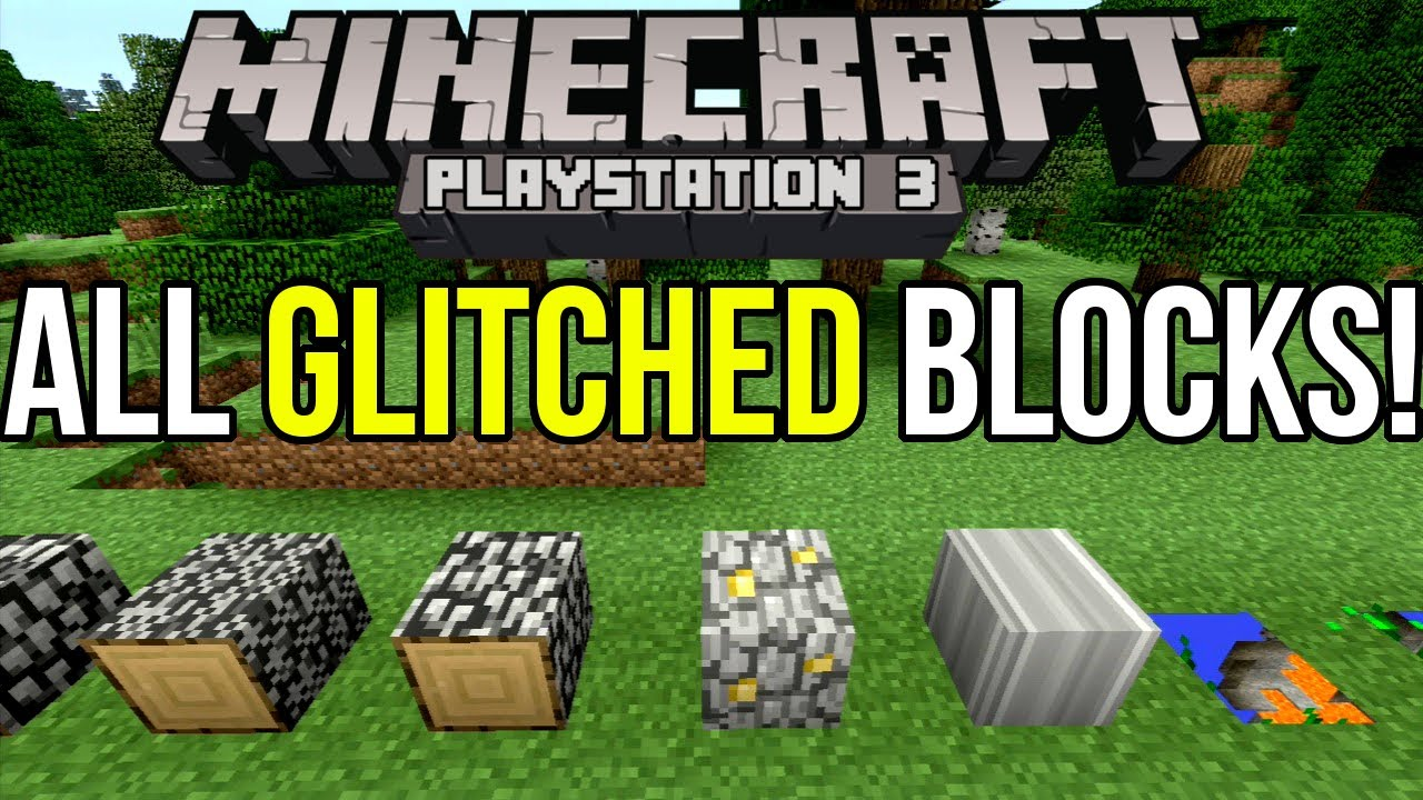 Minecraft Ps All Glitched Blocks And How To Get Them Tutorial Youtube