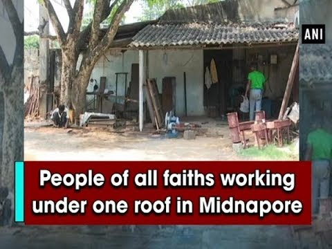 People of all faiths working under one roof in Midnapore - West Bengal News