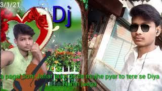 a pagal son Jahar la ke de de mujhe pyar to tere se Diya Nahin Jata