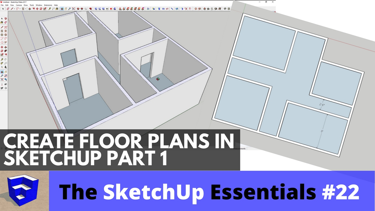 Creating 3d floor plans in sketchup part 1 the sketchup essentials 22 youtube for How to design a floor plan in sketchup