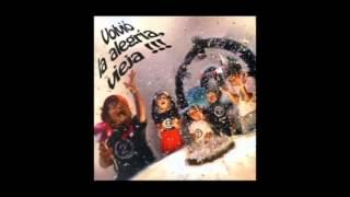 2 Minutos - Volvió la alegria vieja (full album)
