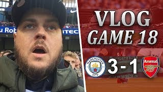 MAN CITY 3 v 1 ARSENAL - WHAT IS THE POINT ANYMORE? - MATCHDAY VLOG