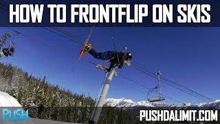 How to Frontflip oฑ Skis (Detailed Tutorial) - PUSH